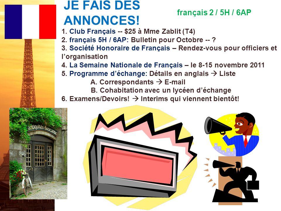 français 6AP le 30 septembre 2011 ActivitéClasseur AP French: Preparing for the French Language and Culture Exam: Interpretive Communication, Print Text: Sélection 1: pp.