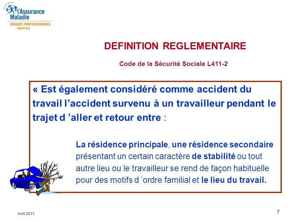 7 Avril 2011 « Est également considéré comme accident du travail l'accident survenu à un travailleur pendant le trajet d 'aller et retour entre : La r