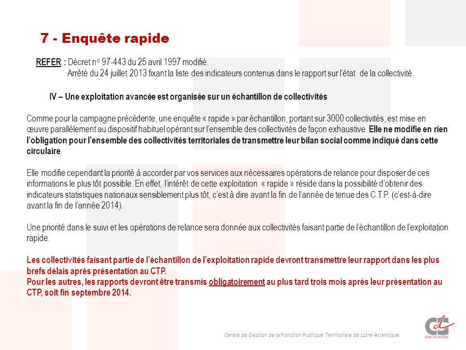Centre de Gestion de la Fonction Publique Territoriale de Loire-Atlantique 7 - Enquête rapide IV – Une exploitation avancée est organisée sur un échan