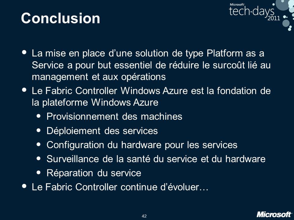 42 Conclusion La mise en place d'une solution de type Platform as a Service a pour but essentiel de réduire le surcoût lié au management et aux opérat