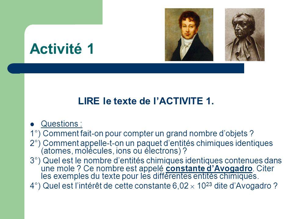 Activité 1 Questions : 1°) Comment fait-on pour compter un grand nombre d'objets ? 2°) Comment appelle-t-on un paquet d'entités chimiques identiques (