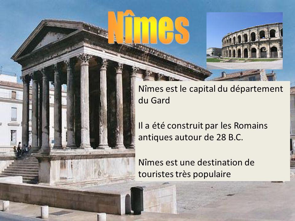 Nîmes est le capital du département du Gard Il a été construit par les Romains antiques autour de 28 B.C. Nîmes est une destination de touristes très