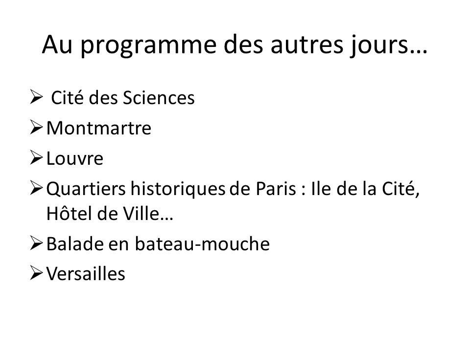 Vendredi 4 avril  Matin : Balade en bateau sur la Seine  Visite de la Tour Eiffel (2 nd étage)  Déjeuner vers 12h  Départ de Paris vers 13h30  Retour à Nilvange vers 18h30