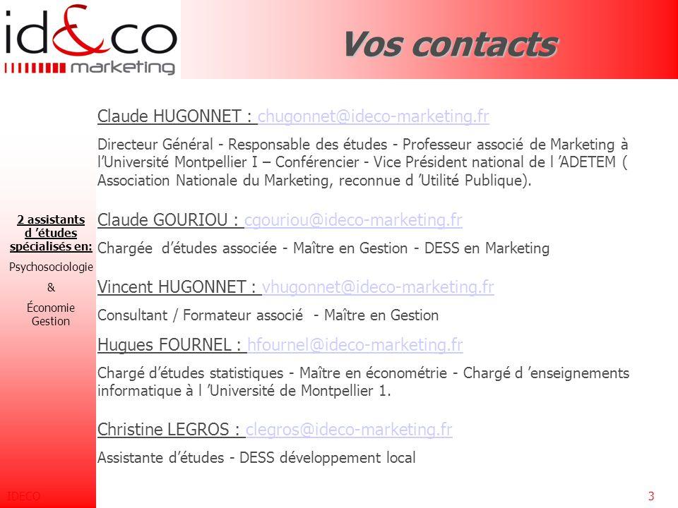 IDECO2Vocation Implanté à Montpellier, depuis janvier 1980, IDECO est positionnée sur les outils marketing, utilisables sur différents secteurs d 'act