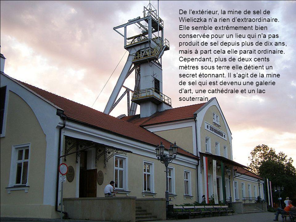 De l extérieur, la mine de sel de Wieliczka n'a rien d'extraordinaire.