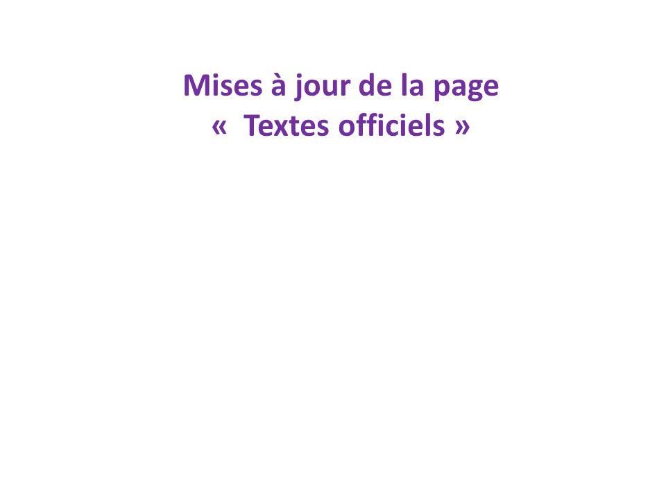 Mises à jour de la page « Textes officiels »