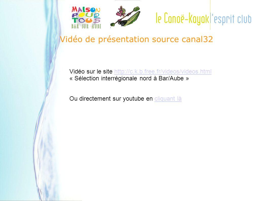 Vidéo de présentation source canal32 Vidéo sur le site http://c.k.b.free.fr/videos/videos.html « Sélection interrégionale nord à Bar/Aube »http://c.k.b.free.fr/videos/videos.html Ou directement sur youtube en cliquant làcliquant là