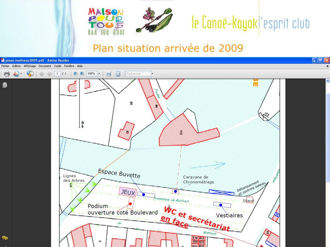 Plan situation arrivée de 2009