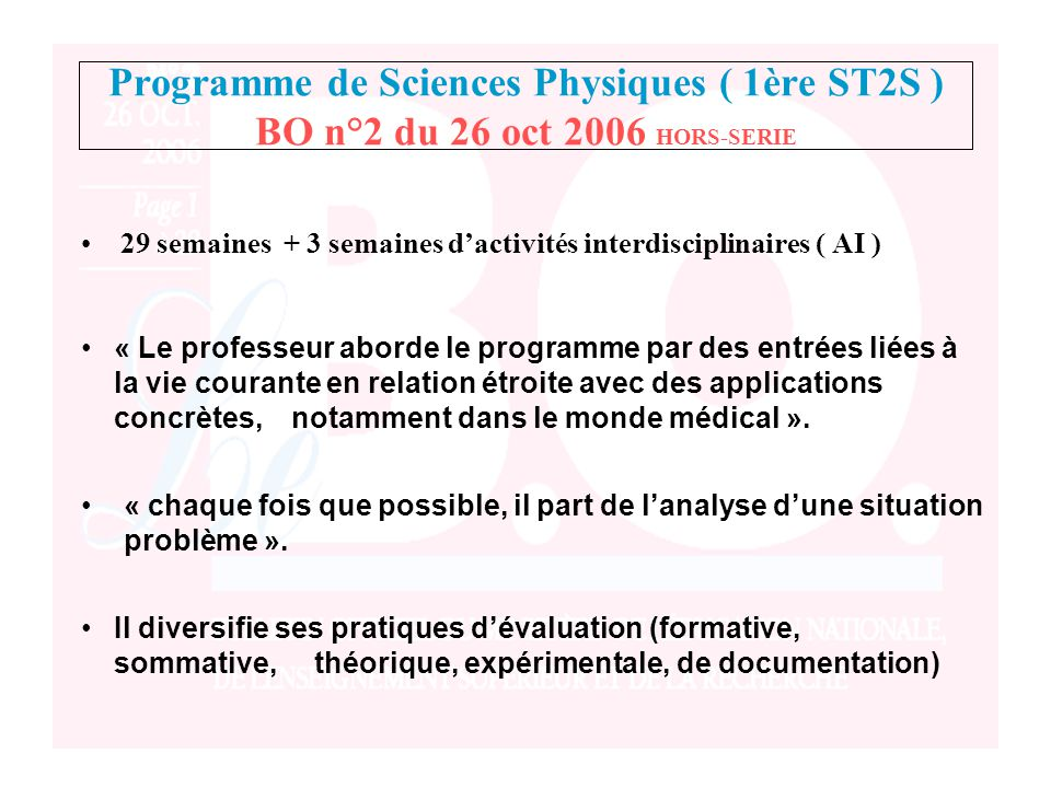 Programme de Sciences Physiques ( 1ère ST2S ) BO n°2 du 26 oct 2006 HORS-SERIE 29 semaines + 3 semaines d'activités interdisciplinaires ( AI ) Il dive