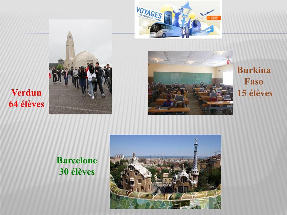 Verdun 64 élèves Barcelone 30 élèves Burkina Faso 15 élèves