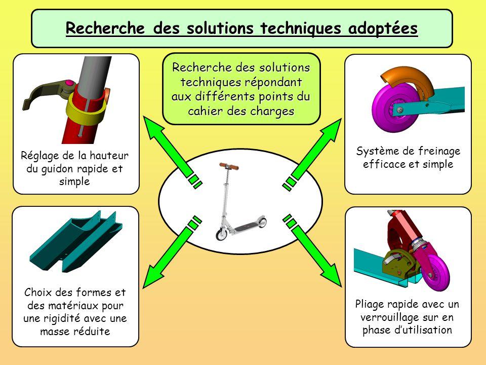 Recherche des solutions techniques adoptées Système de freinage efficace et simple Pliage rapide avec un verrouillage sur en phase d'utilisation Régla