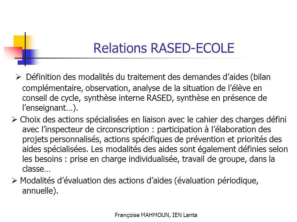 Françoise MAHMOUN, IEN Lanta  Définition des modalités du traitement des demandes d'aides (bilan complémentaire, observation, analyse de la situation