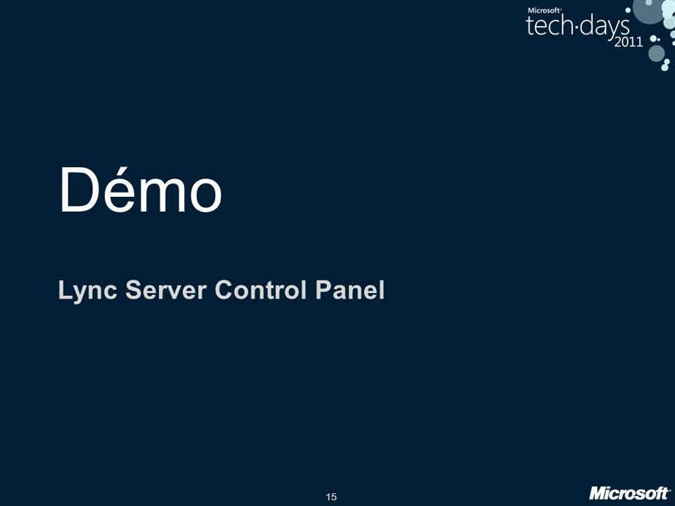 15 Démo Lync Server Control Panel
