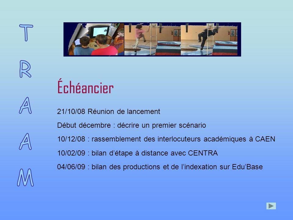 Échéancier 21/10/08 Réunion de lancement Début décembre : décrire un premier scénario 10/12/08 : rassemblement des interlocuteurs académiques à CAEN 10/02/09 : bilan d'étape à distance avec CENTRA 04/06/09 : bilan des productions et de l'indexation sur Edu'Base