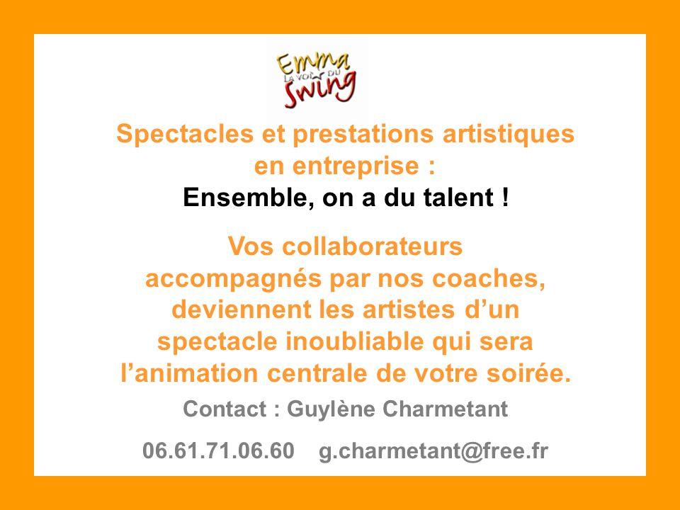 Spectacles et prestations artistiques en entreprise : Ensemble, on a du talent .