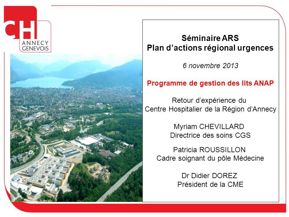 Séminaire ARS Plan d'actions régional urgences 6 novembre 2013 Programme de gestion des lits ANAP Retour d'expérience du Centre Hospitalier de la Régi