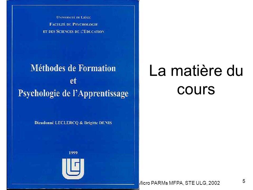 Leclercq, Micro PARMs MFPA, STE ULG, 2002 6 La méthode (décrite au chapitre 9)