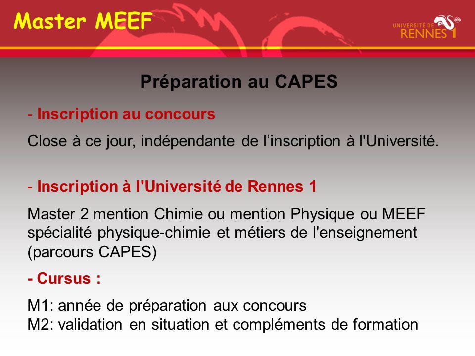 Préparation au CAPES Master MEEF - Inscription au concours Close à ce jour, indépendante de l'inscription à l'Université. - Inscription à l'Université