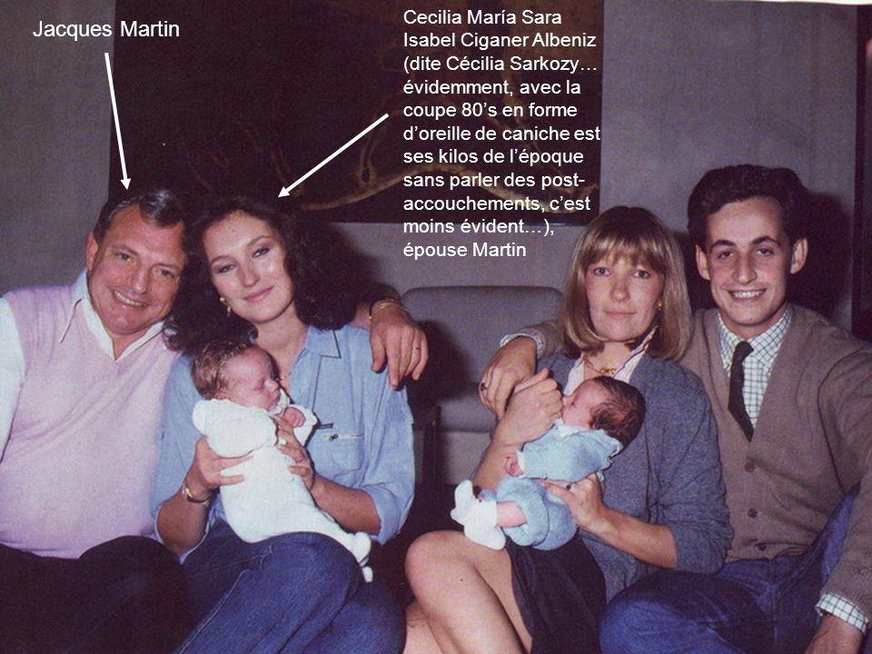Jacques Martin Cecilia María Sara Isabel Ciganer Albeniz (dite Cécilia Sarkozy… évidemment, avec la coupe 80's en forme d'oreille de caniche est ses k