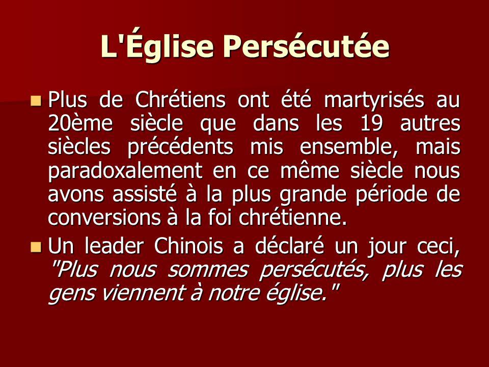 L Église Persécutée Devant la haine et la persécution des chrétiens Devant la haine et la persécution des chrétiens que faisons-nous .