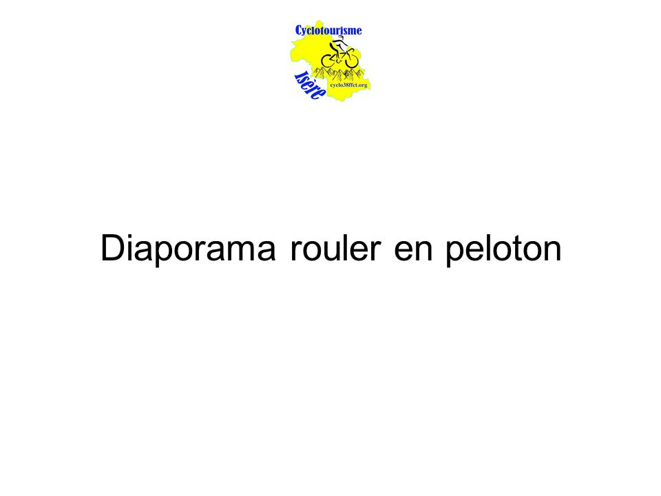 Diaporama rouler en peloton