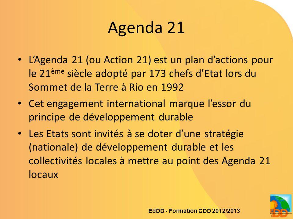 Agenda 21 L'Agenda 21 (ou Action 21) est un plan d'actions pour le 21 ème siècle adopté par 173 chefs d'Etat lors du Sommet de la Terre à Rio en 1992