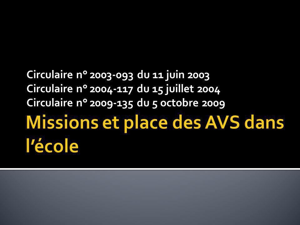 Circulaire n° 2003-093 du 11 juin 2003 Circulaire n° 2004-117 du 15 juillet 2004 Circulaire n° 2009-135 du 5 octobre 2009