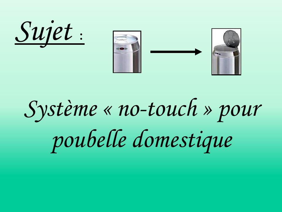 Sujet : Système « no-touch » pour poubelle domestique
