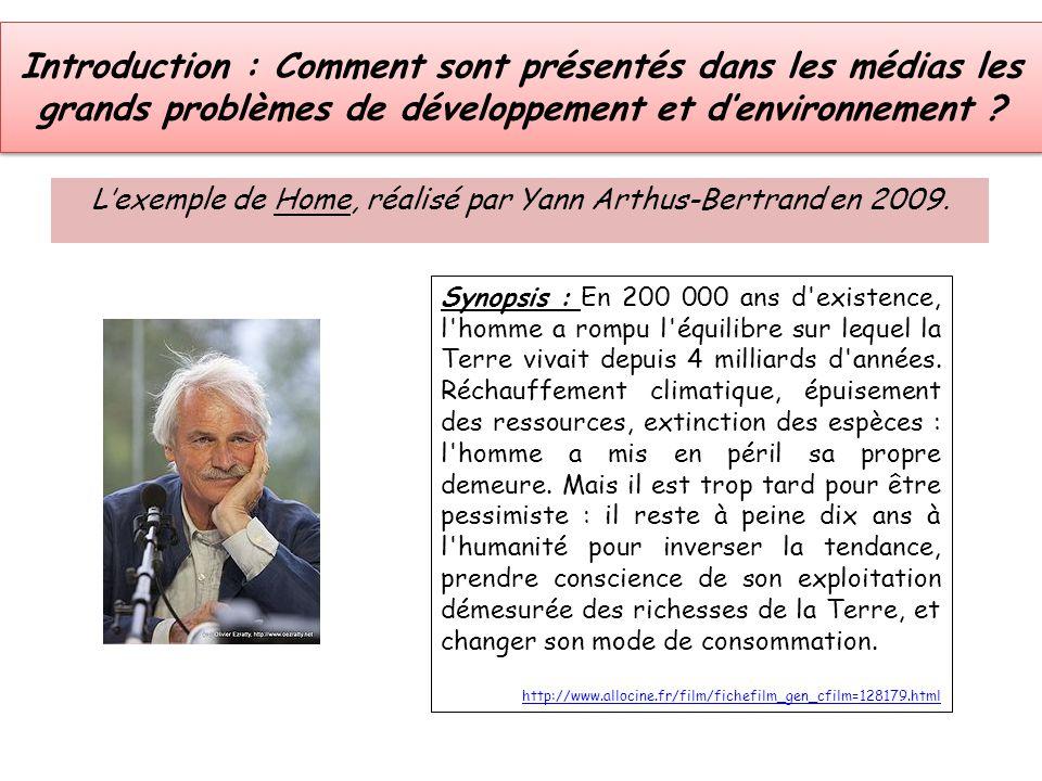 Introduction : Comment sont présentés dans les médias les grands problèmes de développement et d'environnement ? L'exemple de Home, réalisé par Yann A