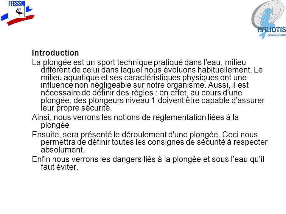 Réglementation en France Organisation de la plongée et Danger du milieu Réglementation en France Organisation de la plongée et Danger du milieu Cours Théorique N1 Rémi MONTAUDOIN Formation 2008-2009