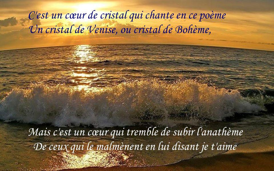 Ô Cristal de Poème!…