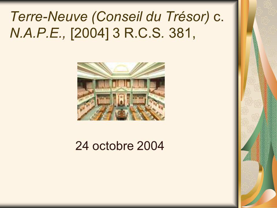 Terre-Neuve (Conseil du Trésor) c. N.A.P.E., [2004] 3 R.C.S. 381, 24 octobre 2004