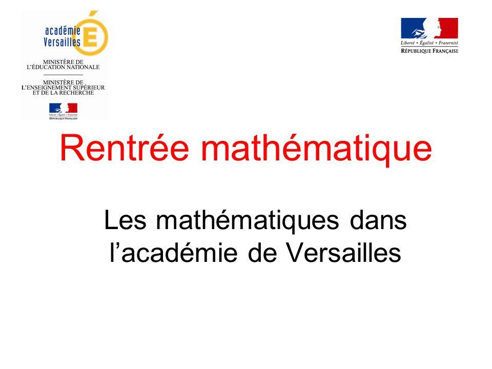 Rentrée mathématique Les mathématiques dans l'académie de Versailles