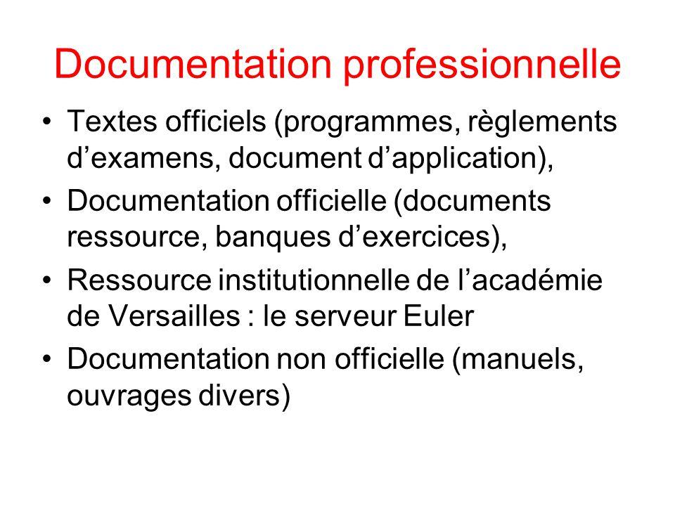 Documentation professionnelle Textes officiels (programmes, règlements d'examens, document d'application), Documentation officielle (documents ressour