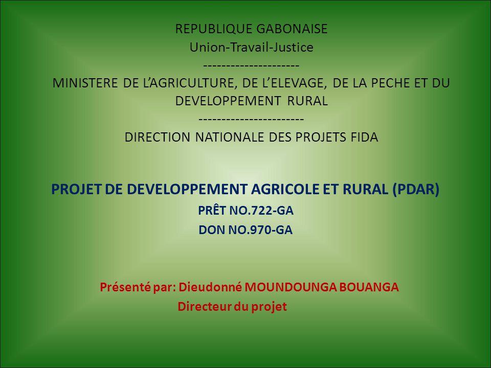 REPUBLIQUE GABONAISE Union-Travail-Justice --------------------- MINISTERE DE L'AGRICULTURE, DE L'ELEVAGE, DE LA PECHE ET DU DEVELOPPEMENT RURAL -----