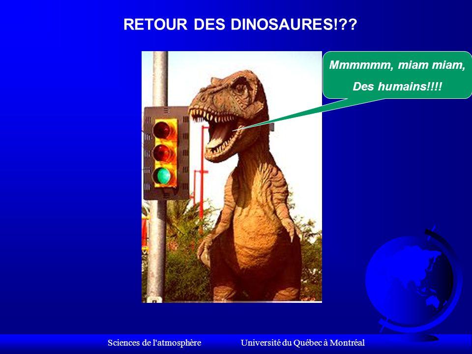 Sciences de l atmosphère Université du Québec à Montréal L'avenir.