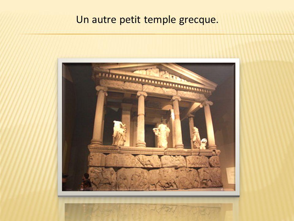 Un autre petit temple grecque.