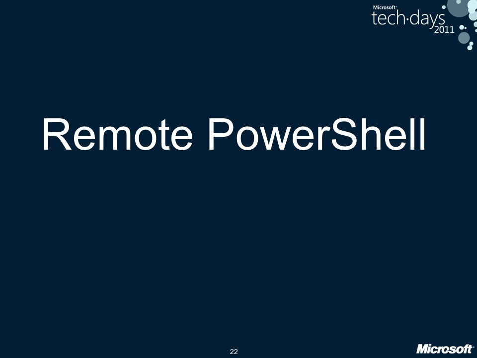 22 Remote PowerShell