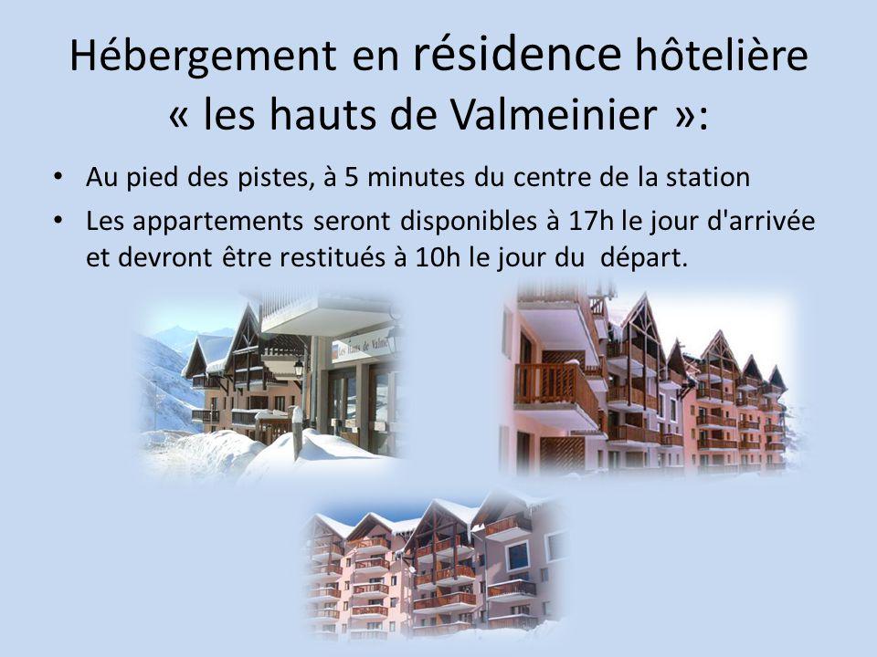 Hébergement en résidence hôtelière « les hauts de Valmeinier »: Au pied des pistes, à 5 minutes du centre de la station Les appartements seront disponibles à 17h le jour d arrivée et devront être restitués à 10h le jour du départ.