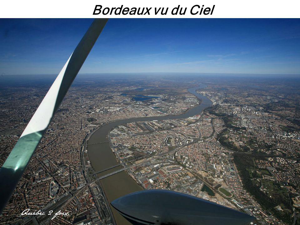 Découvrez Bordeaux vu du ciel.Des photos d'une qualité remarquable.