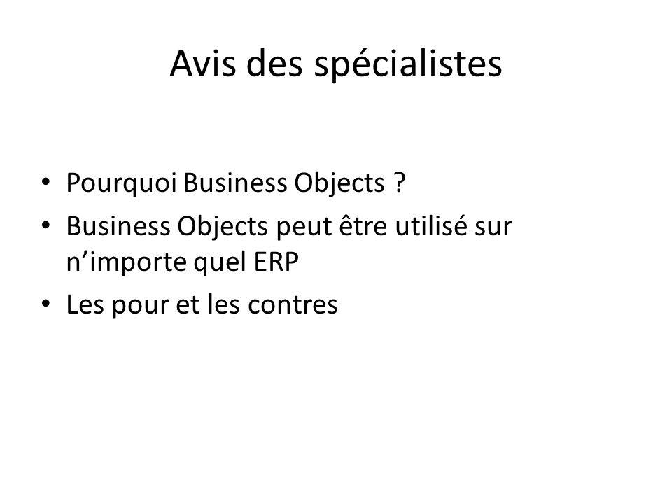Avis des spécialistes Pourquoi Business Objects .