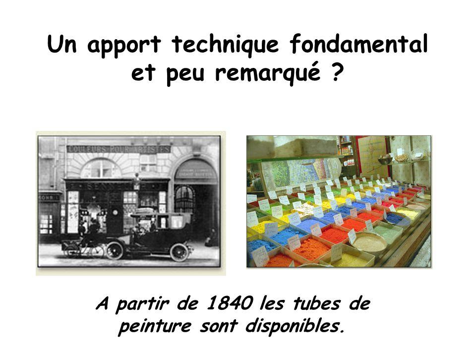 Un apport technique fondamental et peu remarqué ? A partir de 1840 les tubes de peinture sont disponibles.