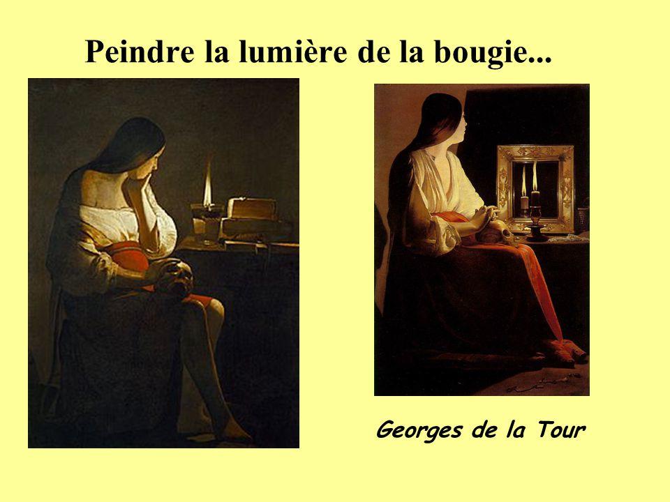 Peindre la lumière de la bougie... Georges de la Tour