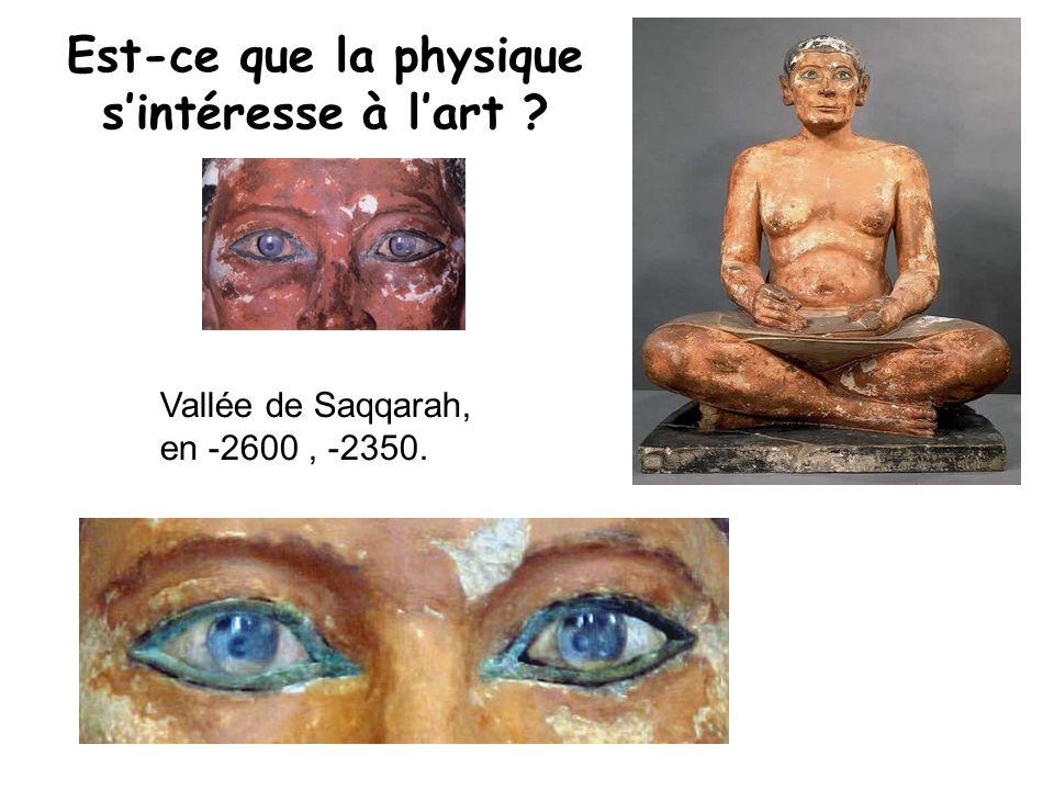 Est-ce que la physique s'intéresse à l'art Vallée de Saqqarah, en -2600, -2350.