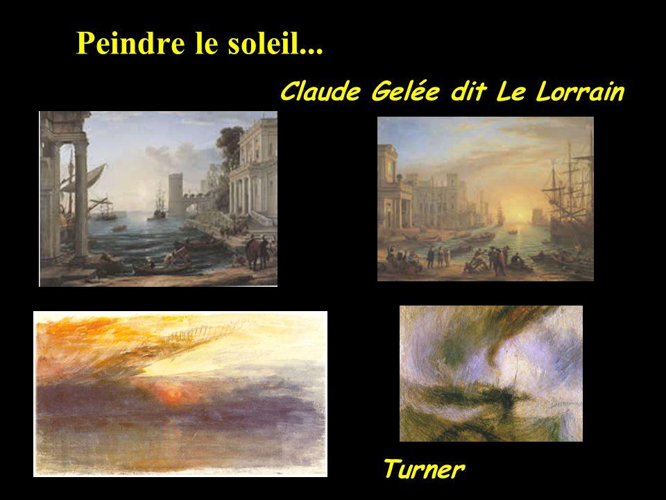 Peindre le soleil... Claude Gelée dit Le Lorrain Turner