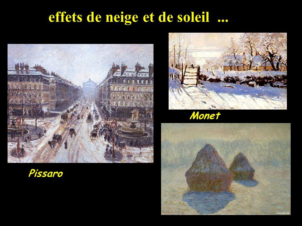 effets de neige et de soleil... Pissaro Monet