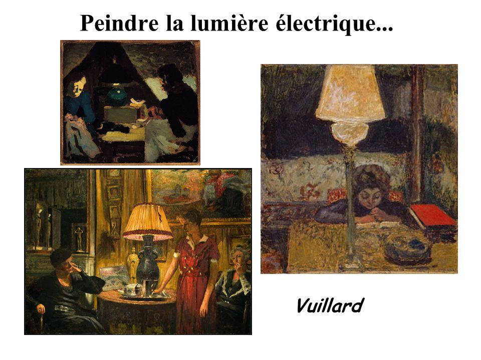 Peindre la lumière électrique... Vuillard