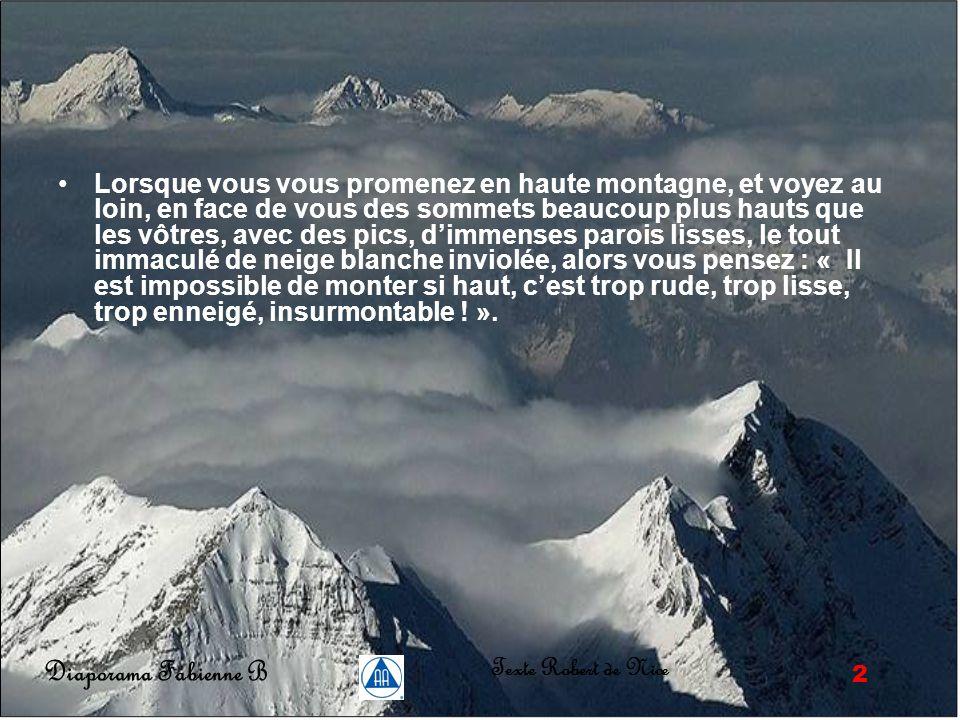 1 Diaporama Fabienne B Texte Robert de Nice L'ABOUTISSEMENT .