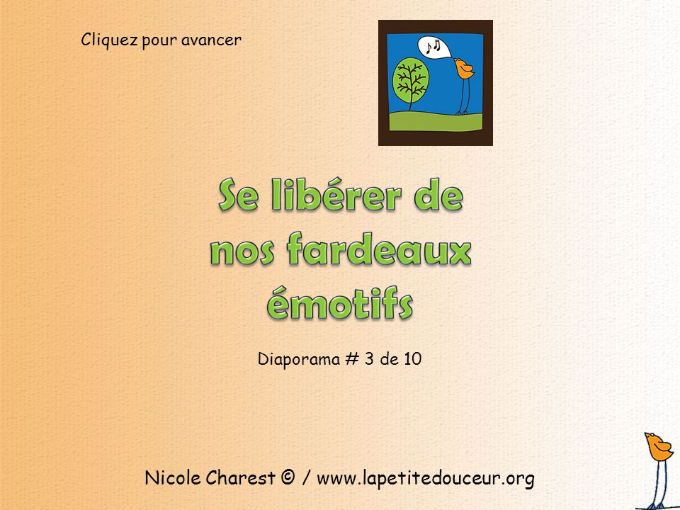 Diaporama # 3 de 10 Nicole Charest © / www.lapetitedouceur.org Cliquez pour avancer