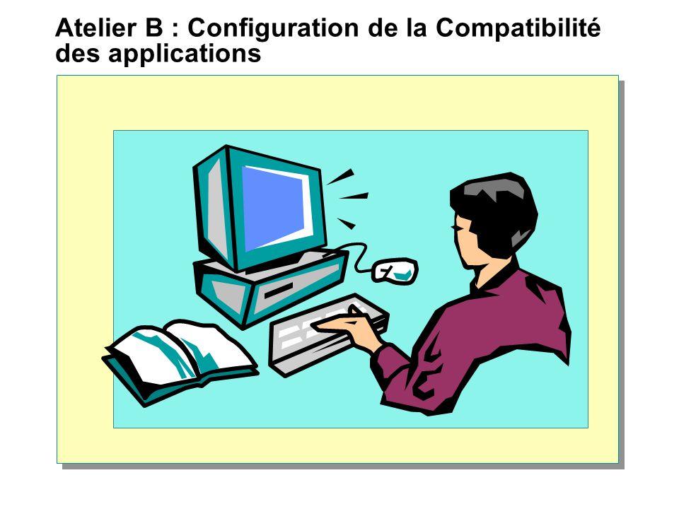 Atelier B : Configuration de la Compatibilité des applications